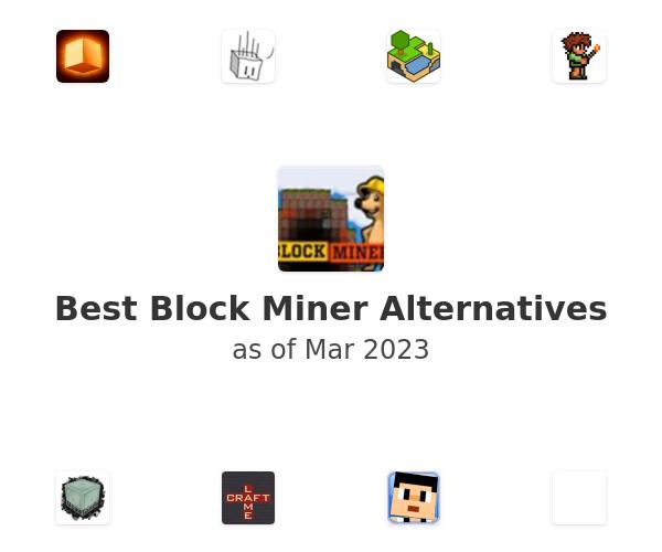 Best Block Miner Alternatives