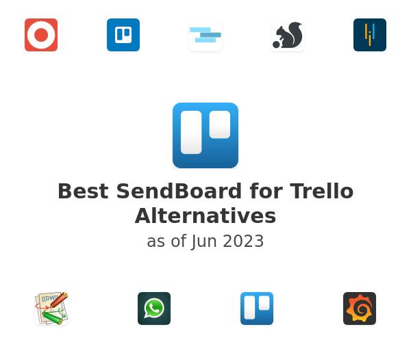Best SendBoard for Trello Alternatives
