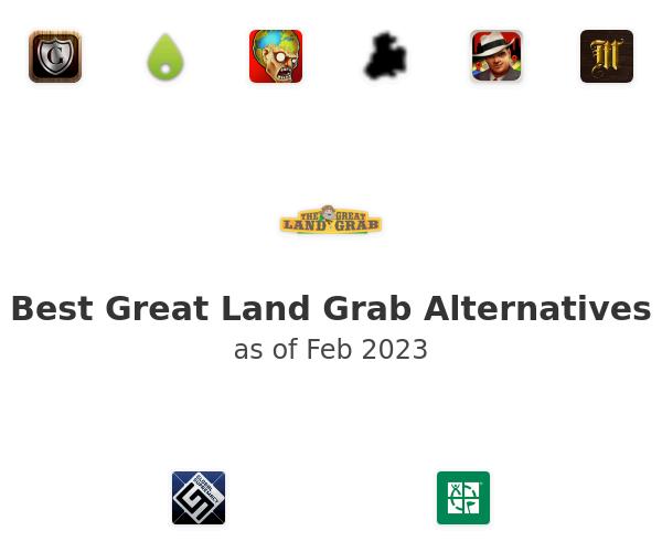 Best Great Land Grab Alternatives