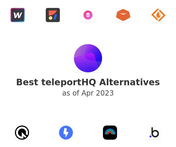 Best teleportHQ Alternatives