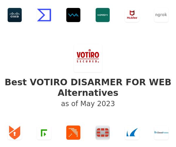 Best VOTIRO DISARMER FOR WEB Alternatives