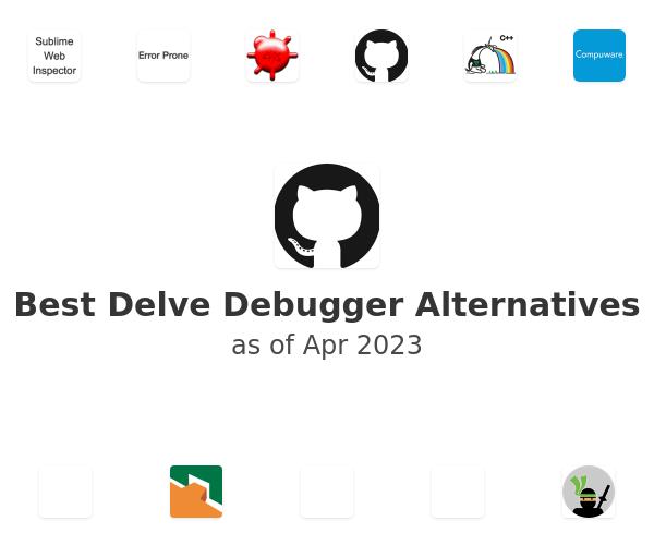 Best Delve Debugger Alternatives