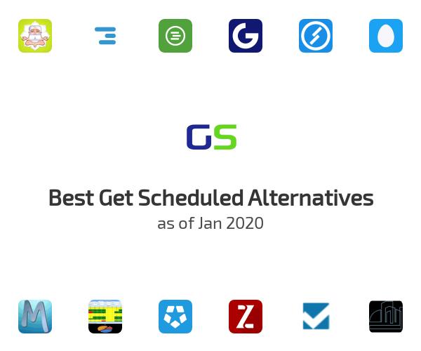 Best Get Scheduled Alternatives