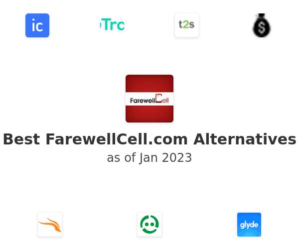 Best FarewellCell.com Alternatives