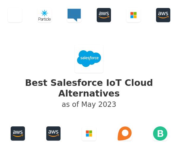 Best Salesforce IoT Cloud Alternatives