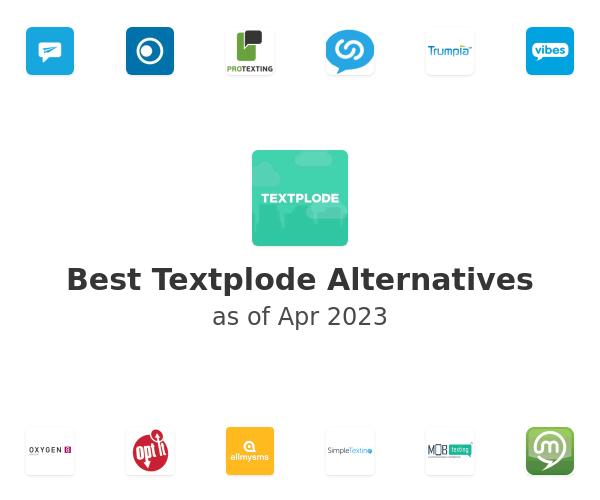 Best Textplode Alternatives