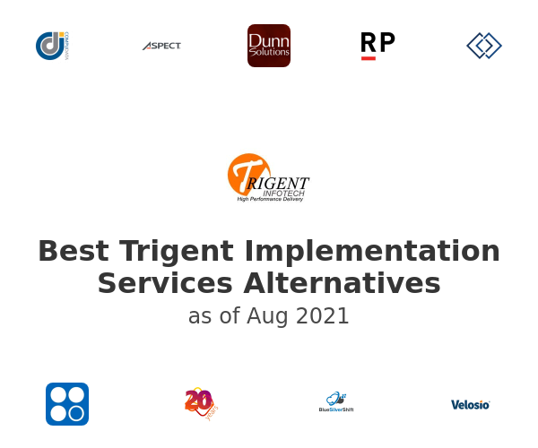 Best Trigent Implementation Services Alternatives