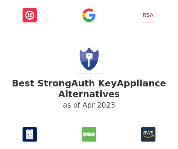 Best StrongAuth KeyAppliance Alternatives