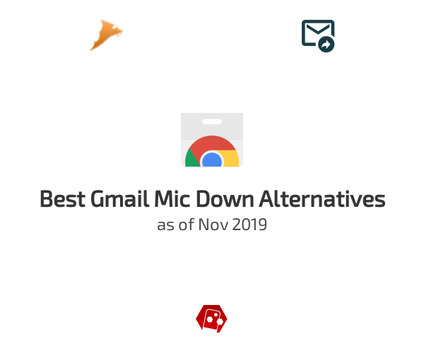 Best Gmail Mic Down Alternatives