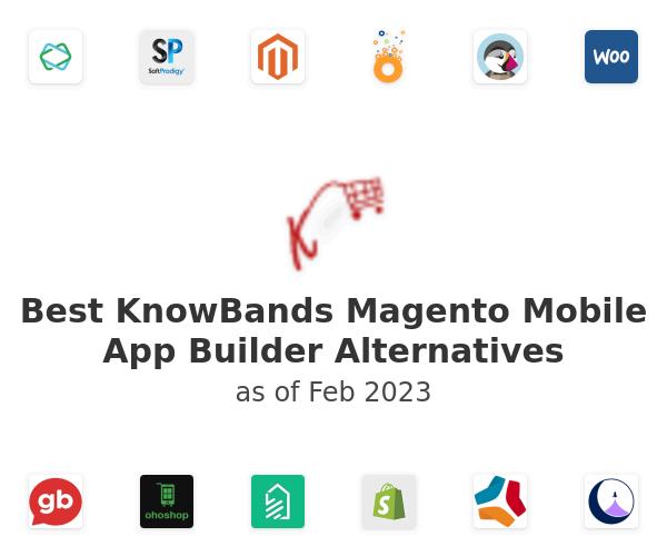 Best KnowBands Magento Mobile App Builder Alternatives