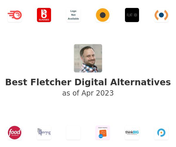 Best Fletcher Digital Alternatives