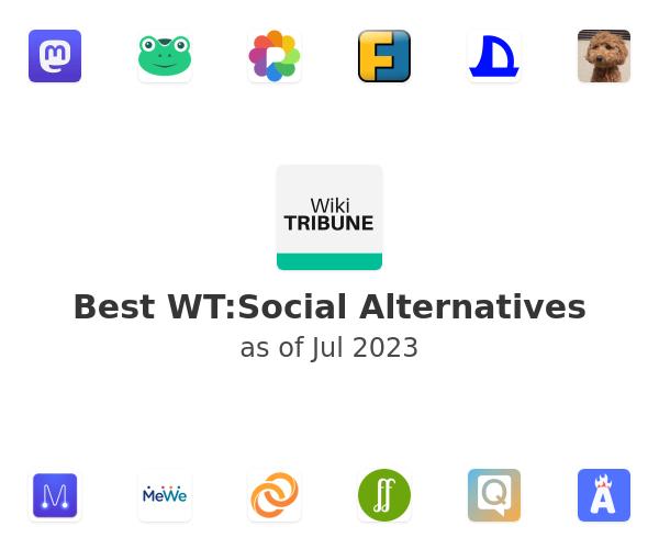 Best WT:Social Alternatives