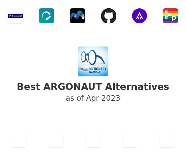 Best ARGONAUT Alternatives