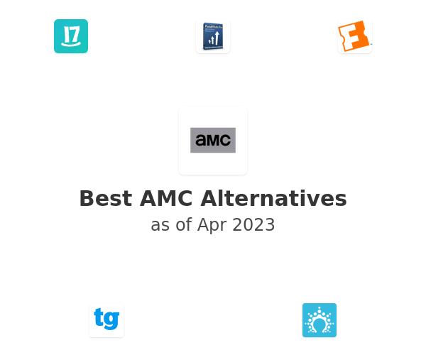 Best AMC Alternatives