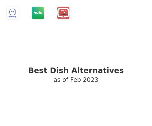 Best Dish Alternatives