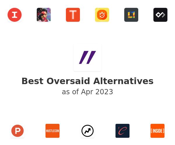 Best Oversaid Alternatives