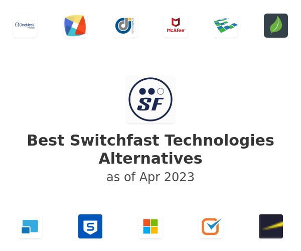 Best Switchfast Technologies Alternatives