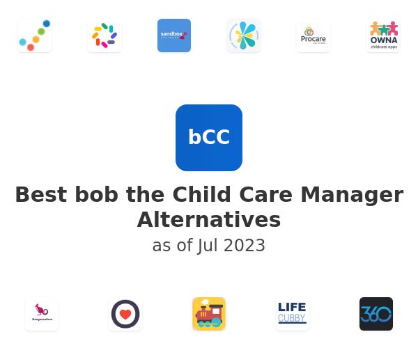 Best bob the Child Care Manager Alternatives