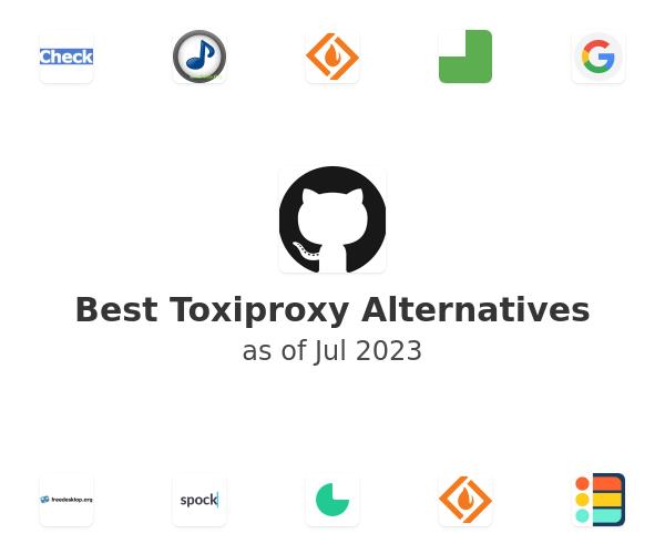 Best Toxiproxy Alternatives