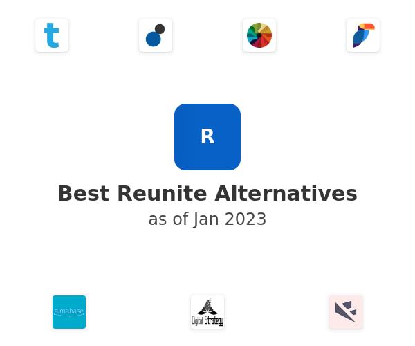 Best Reunite Alternatives
