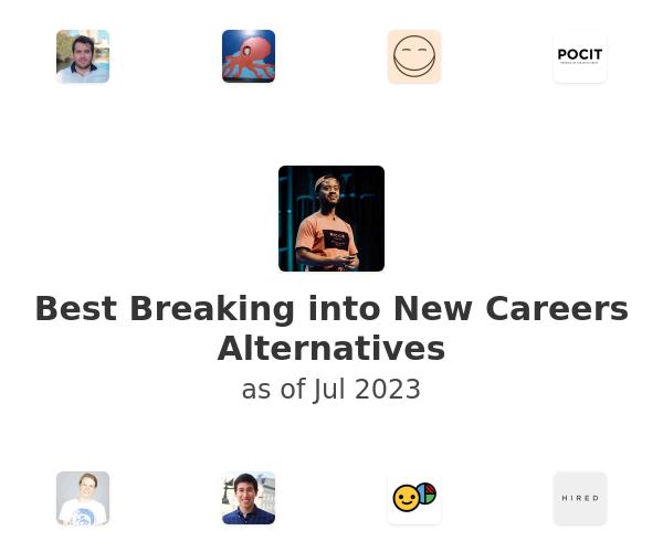 Best Breaking into New Careers Alternatives