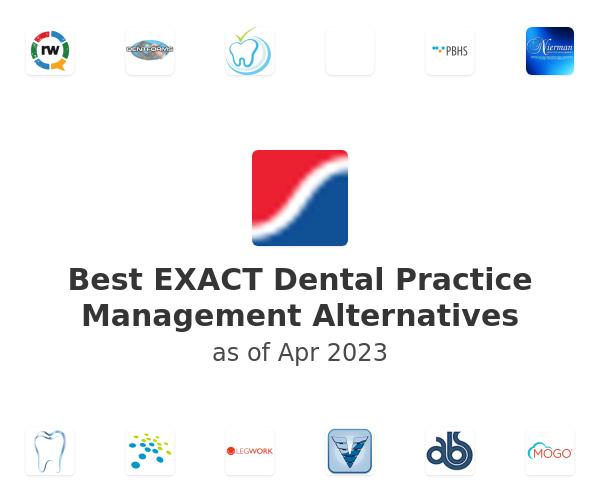 Best EXACT Dental Practice Management Alternatives