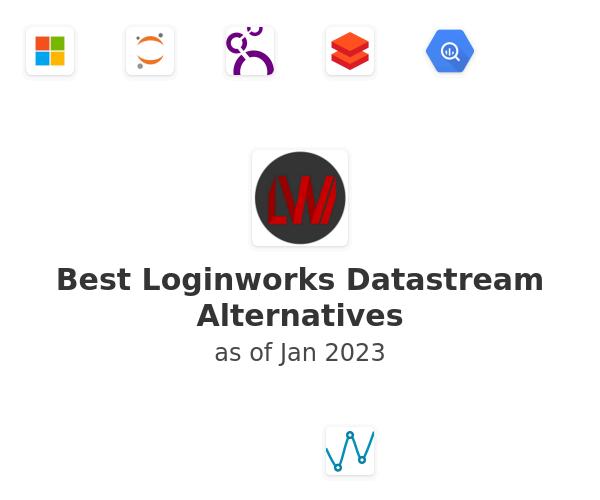 Best Loginworks Datastream Alternatives