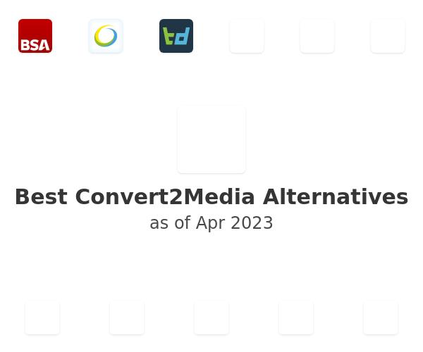 Best Convert2Media Alternatives