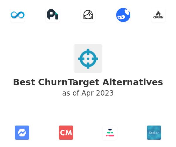 Best ChurnTarget Alternatives