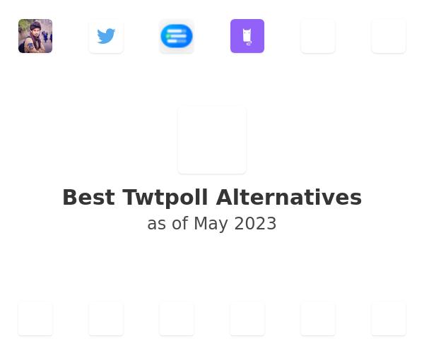 Best Twtpoll Alternatives