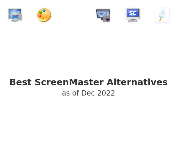 Best ScreenMaster Alternatives