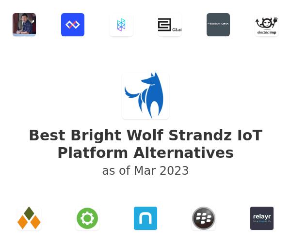 Best Bright Wolf Strandz IoT Platform Alternatives