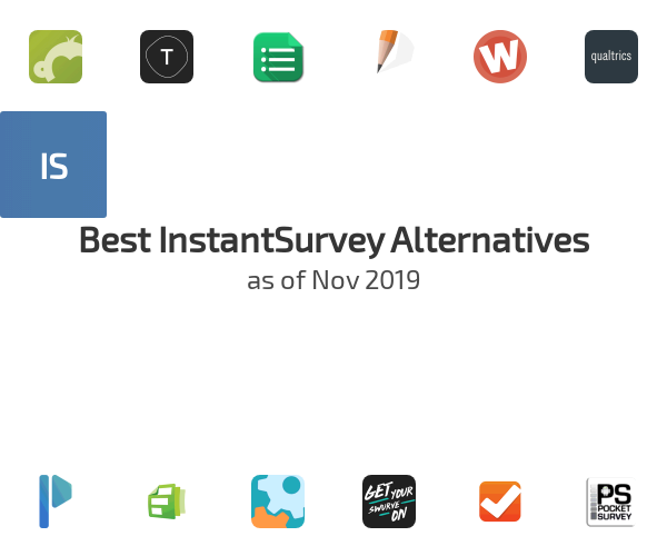 Best InstantSurvey Alternatives