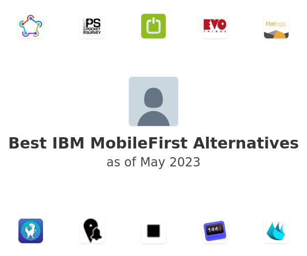 Best IBM MobileFirst Alternatives