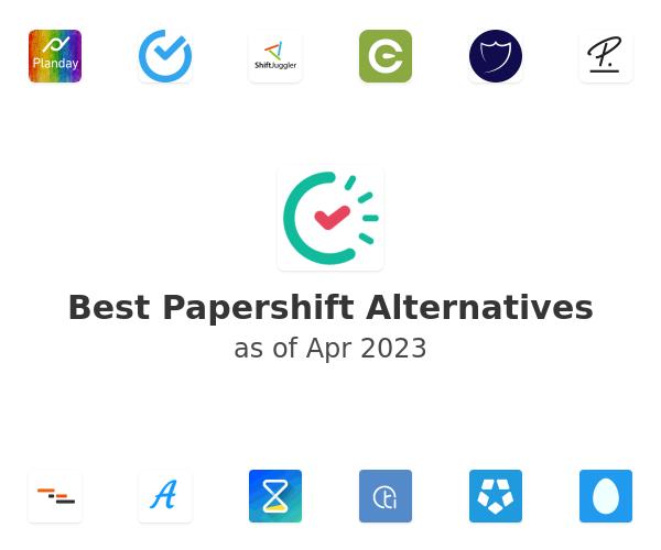 Best Papershift Alternatives