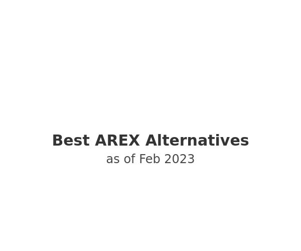 Best AREX Alternatives
