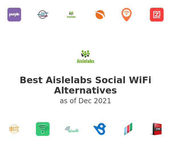 Best Aislelabs Social WiFi Alternatives