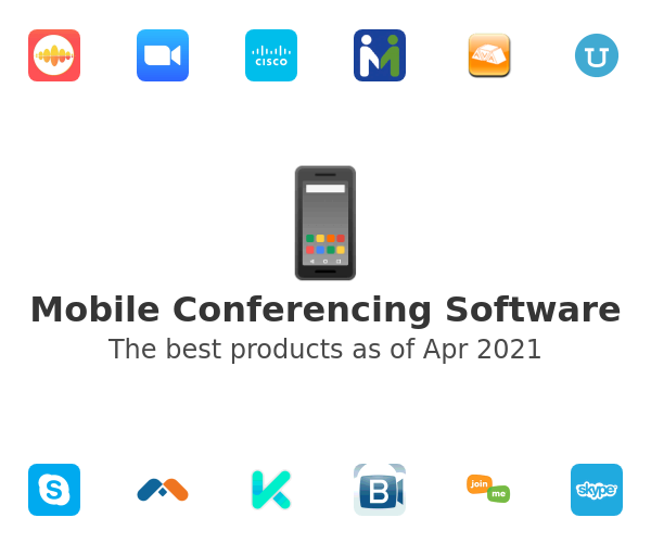 Mobile Conferencing Software
