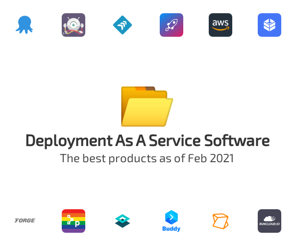 Deployment As A Service Software