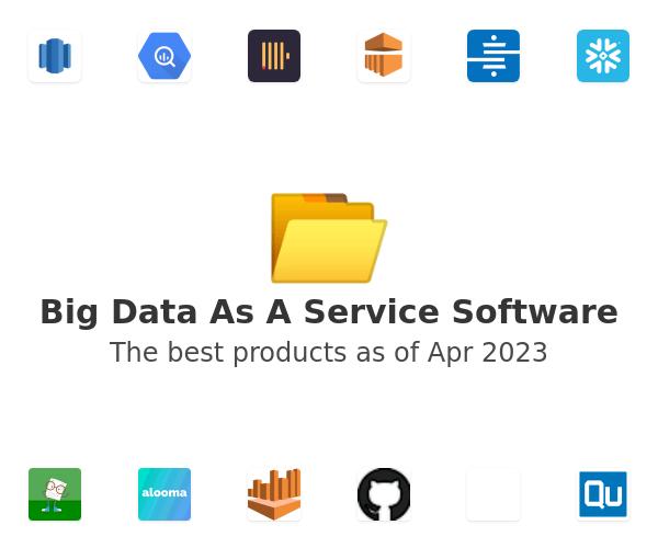 Big Data As A Service Software