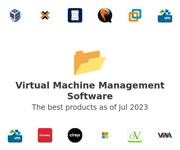 Virtual Machine Management Software
