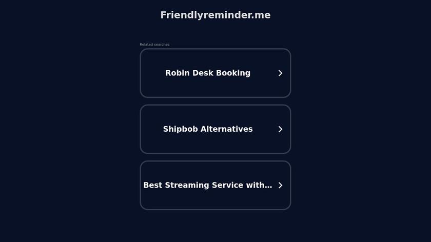 Friendly Reminder Landing Page