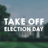 Take Off Election Day logo